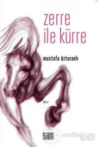 Zerre ile Kürre Mustafa Özturanlı