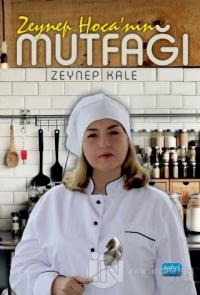 Zeynep Hoca'nın Mutfağı