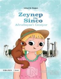 Zeynep İle Sinco Afrodisyas'ı Geziyor