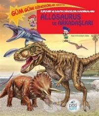 Zeynep ve Can'ın Dinozor Maceraları: Allosaurus ve Arkadaşları