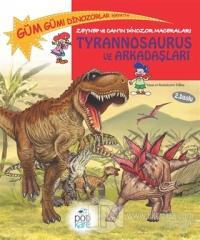 Zeynep ve Can'ın Dinozor Maceraları: Tyrannosaurus ve Arkadaşları