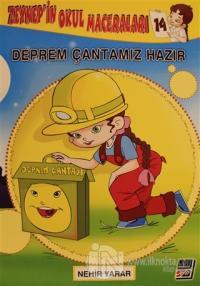 Zeynep'in Okul Maceraları 14 -  Deprem Çantamız Hazır