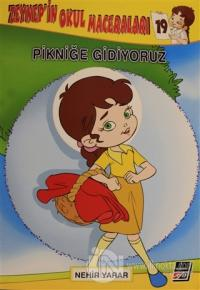 Zeynep'in Okul Maceraları 19 - Pikniğe Gidiyoruz