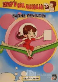 Zeynep'in Okul Maceraları 20 - Karne Sevincim