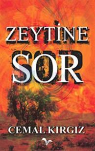 Zeytine Sor