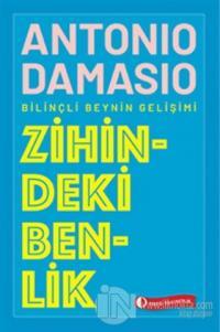 Zihindeki Benlik Antonio Damasio