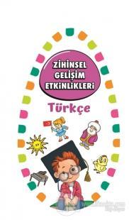 Zihinsel Gelişim Etkinlikleri -Türkçe