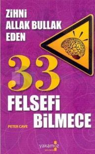 Zihni Allak Bullak Eden 33 Felsefi Bilmece
