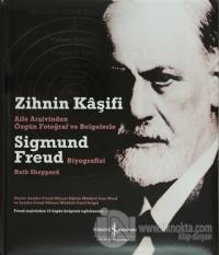 Zihnin Kaşifi - Sigmund Freud (Ciltli)