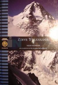 Zirve Yolculuğu - Bir Kadının K2 ' ye Ulaşma Mücadelesi