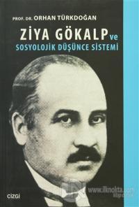 Ziya Gökalp ve Sosyolojik Düşünce Sistemi