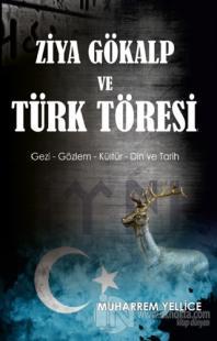 Ziya Gökalp ve Türk Töresi