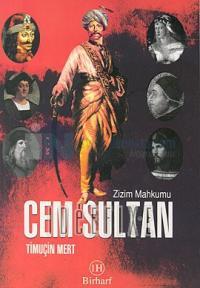 Zizim Mahkumu Cem Sultan Ali Dündar