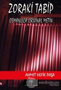 Zoraki Tabip (Osmanlıca Orijinal Metin)