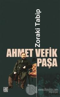Zoraki Tabip Ahmet Vefik Paşa