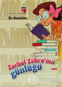 Zorbul Zehra'nın Günlüğü Öz Denetim