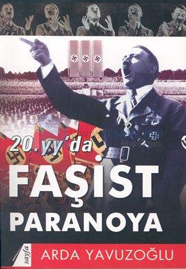 20yyda Faşist Paranoya Arda Yavuzoğlu
