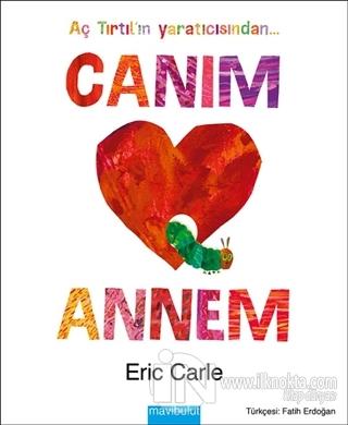 Canım Annem Ciltli Eric Carle