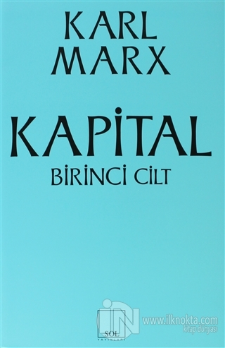 Kapital 1 Cilt Karl Marx