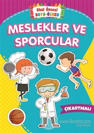 Meslekler Ve Sporcular Okul Oncesi Boya Ogren Kolektif