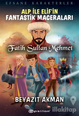 Fatih Sultan Mehmet - Efsane Karakterler Alp İle Elif'in Fantastik Mac