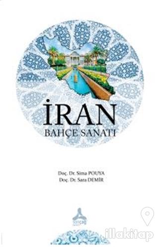 İran Bahçe Sanatı