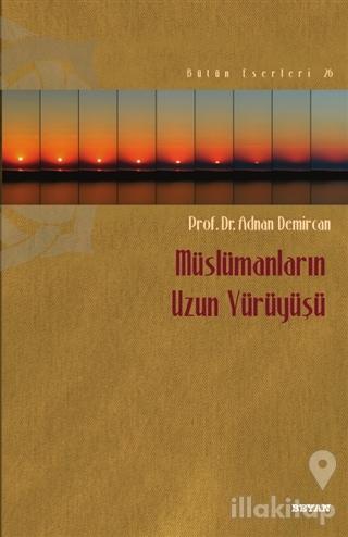 Müslümanların Uzun Yürüyüşü