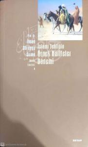 İslami Tebliğin Örnek Halifeler Dönemi