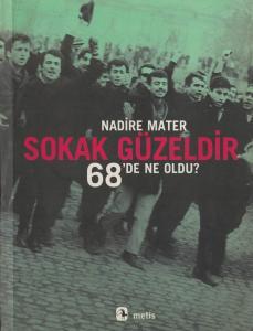 Sokak Güzeldir - 68'de Ne Oldu?