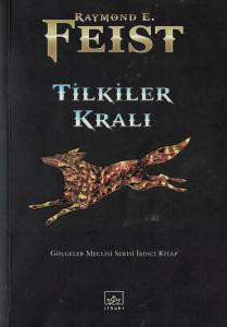 Tilkiler Kralı - Gölgeler Meclisi Serisi İkinci Kitap