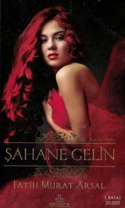 Şahane Gelin - Zoraki Koca