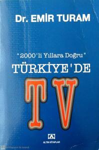 Türkiye'de TV. (2000'li yıllarda)