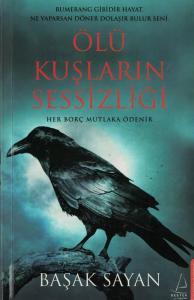 Ölü Kuşların Sessizliği (İmzalı, İthaflı)