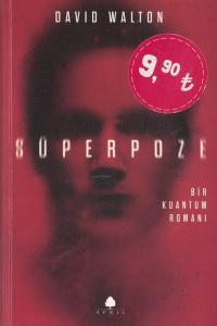 Süperpoze Bir Kuantum Romanı