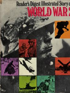 Readers Digest Illustrated Story of World War 2