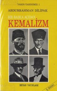 Bir Başka Açıdan Kemalizm