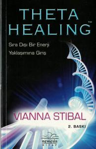 Theta Healing Sıra Dışı Enerji Yaklaşımına Giriş