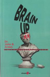 Brain Up Beyninizi Yeniden Yapılandırın