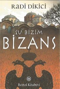 Şu Bizim Bizans