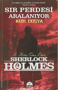 Sır Perdesi Aralanıyor - Kızıl Dosya / Sherlock Holmes