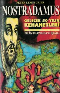 Nostradamus Gelecek 50 Yılın Kehanetleri