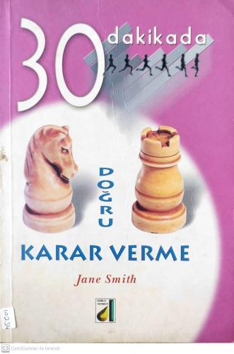 Doğru Karar Verme 30 Dakikada Jane Smith