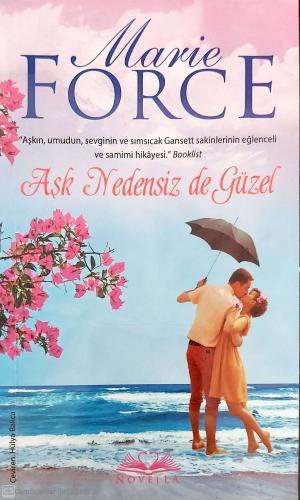 Aşk Nedensiz de Güzel %40 indirimli Maria Force