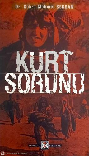 Kürt Sorunu %34 indirimli Dr. Şükrü Mehmet SEKBAN