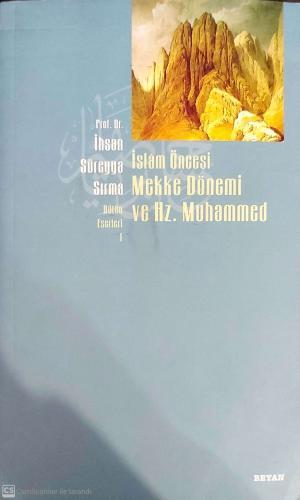 İslam Öncesi Mekke Dönemi Ve Hz. Muhammed