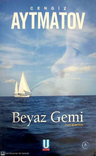 Beyaz Gemi %61 indirimli Cengiz Aytmatov