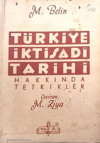 Türkiye İktisadi Tarihi Hakkında Tetkikler