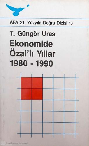 Ekonomide Özal'lı Yıllar 1980- 1990