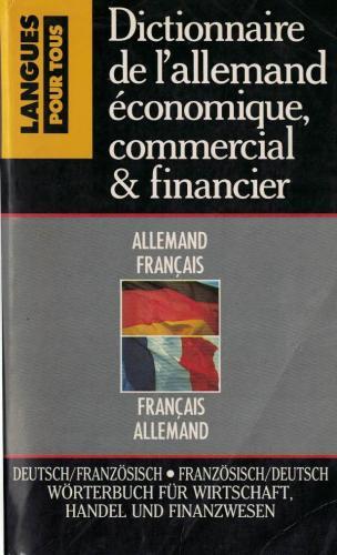 Dictionnaire de l'allemand economique commercial & financier