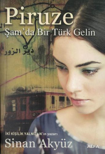 Piruze Şam'da Bir Türk Gelin Sinan Akyüz